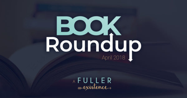 Book Roundup - April 2018